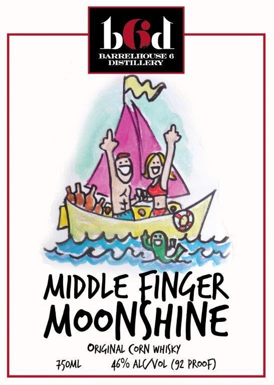 Barrelhouse 6 Distillery B6D Middle Finger Moonshine 750ml