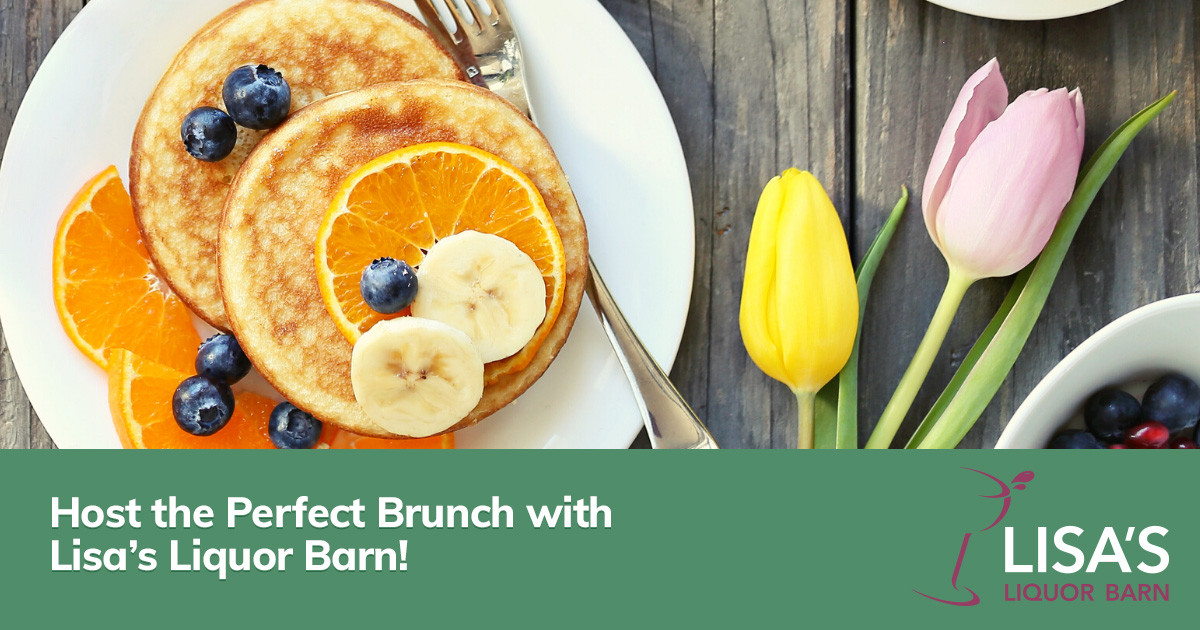 Host the Perfect Brunch with Lisa's Liquor Barn!