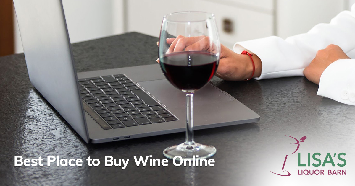 Lisa's Liquor Barn is the Best Place to Buy Wine Online